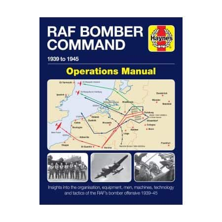 RAF Bomber Command Operations Revue technique Haynes Anglais