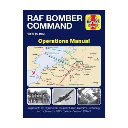RAF Bomber Command Operations Revue technique Haynes Anglais