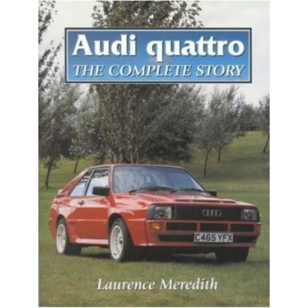 AUDI QUATTRO - Complete Story- Livre
