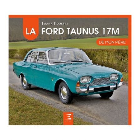 Ford Taunus De mon père - Ed 2018 - Livre