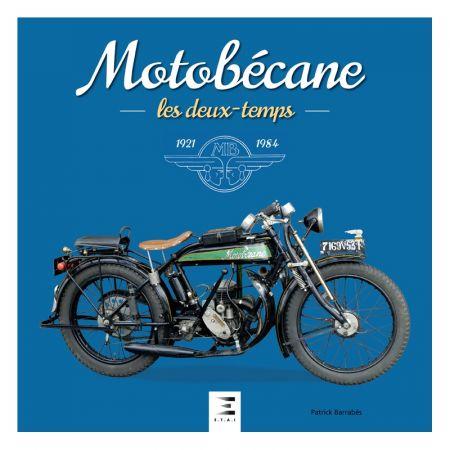Motobécane, Les deux temps 21-84 - Ed 2018 - Livre