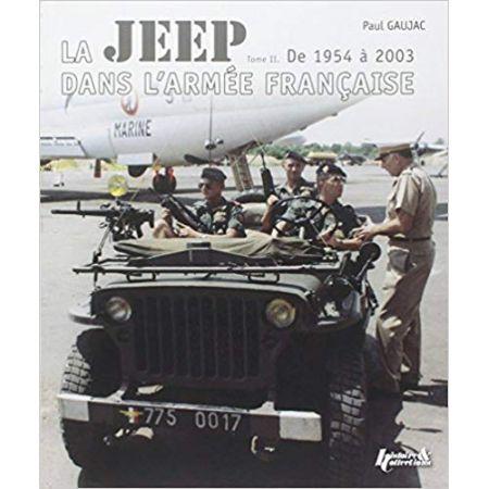 La Jeep dans l'armée française 54-03 T2 - Livre