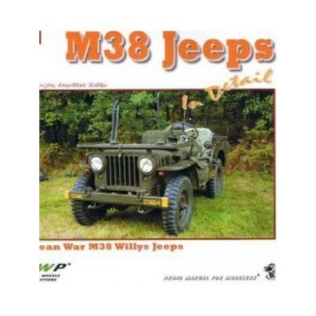 M38 JEEPS IN DETAIL - WWP - Livre Anglais