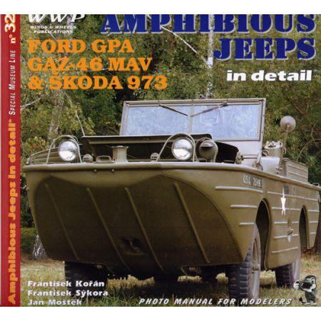 AMPHIBIOUS JEEPS IN DETAIL - FORD, GAZ, SKODA - Livre Anglais