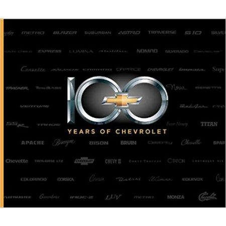 100 YEARS OF CHEVROLET - Livre Anglais
