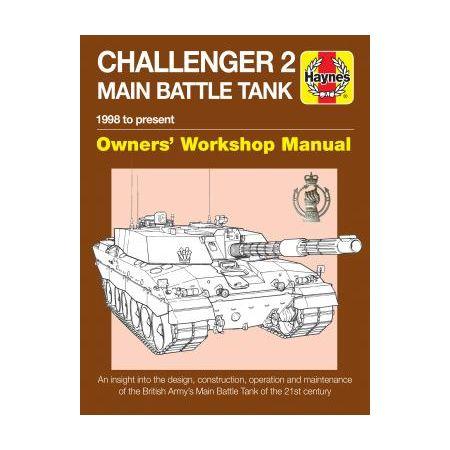 Challenger 2 Main Battle Tank Manual Revue technique Haynes Anglais
