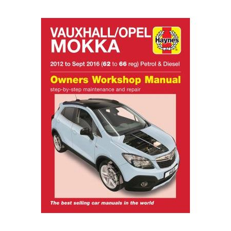 Mokka Petrol & Diesel 12-16 - 62 to 66 Revue technique Haynes VAUXHALL Anglais