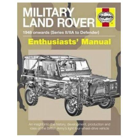 Military Land Rover: 48 Onwards Series II/IIA   -  Livre Anglais