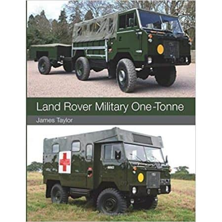 LAND ROVER MILITARY ONE-TONNE - Livre Anglais