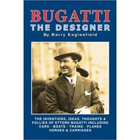 BUGATTI THE DESIGNER - Livre Anglais