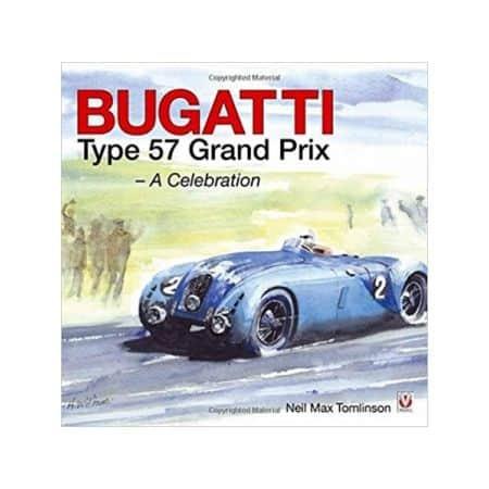 BUGATTI TYPE 57 GRAND PRIX - Livre Anglais
