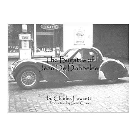 THE BUGATTIS OF JEAN DE DOBBELEER - Livre Anglais