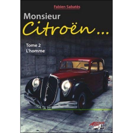 MONSIEUR CITROEN - L'HOMME TOME 2 - Livre