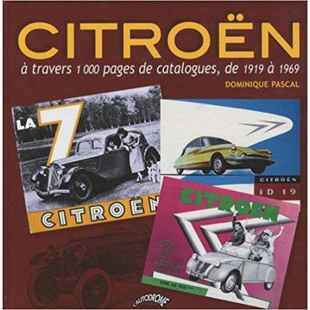 CITROEN CATALOGUES 19-69 - Livre