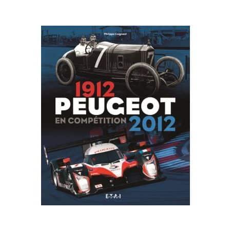 PEUGEOT EN COMPETITION 12-12  -   Livre