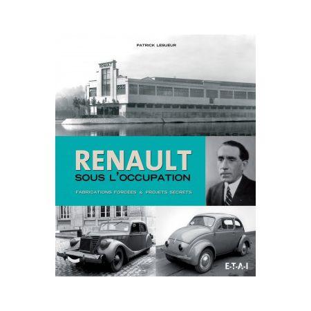 Renault sous l'occupation, 39-45  -   Livre