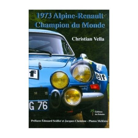 1973 ALPINE-RENAULT CHAMPION DU MONDE - Livre