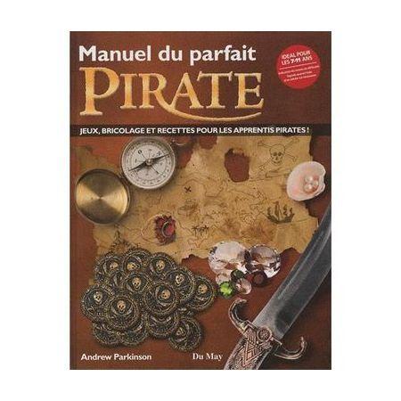 Manuel du Parfait Pirate - Livre
