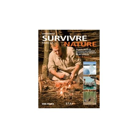 Comment survivre dans la nature - Livre