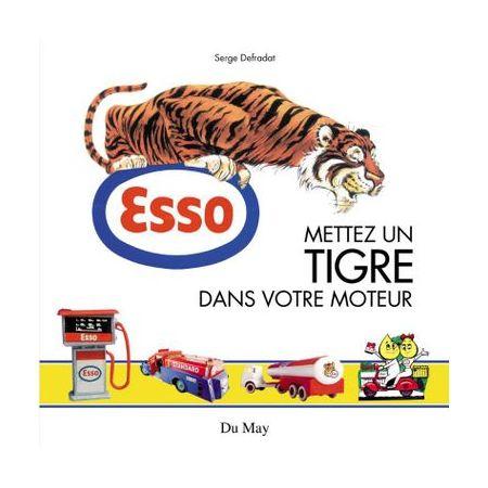 ESSO, Mettez un tigre dans votre moteur - Livre