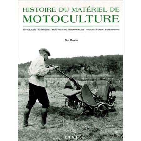 HISTOIRE DU MATERIEL DE MOTOCULTURE - Livre