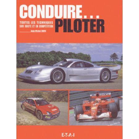 CONDUIRE... PILOTER - Livre