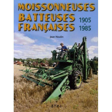 MOISSONNEUSES BATTEUSES 05-85 - Livre