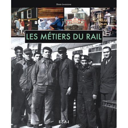 LES METIERS DU RAIL - Livre