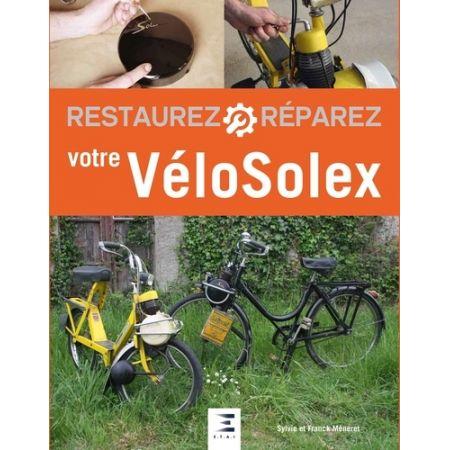Restaurez votre VELOSOLEX 2 Ed - livre