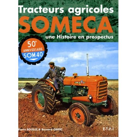TRACTEURS SOMECA - Livre
