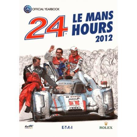 24H le Mans 2012 Year Book- Livre Anglais