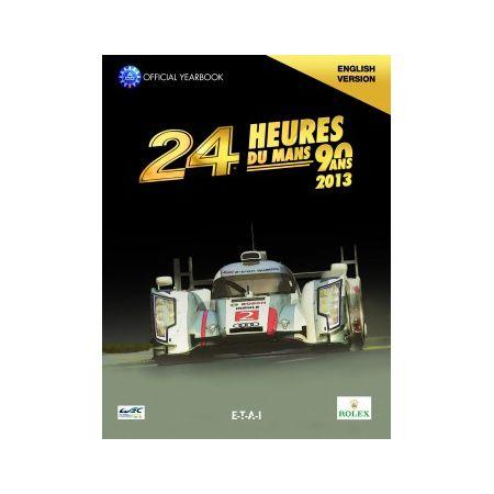 24H le Mans 2013 Year Book- Livre Anglais