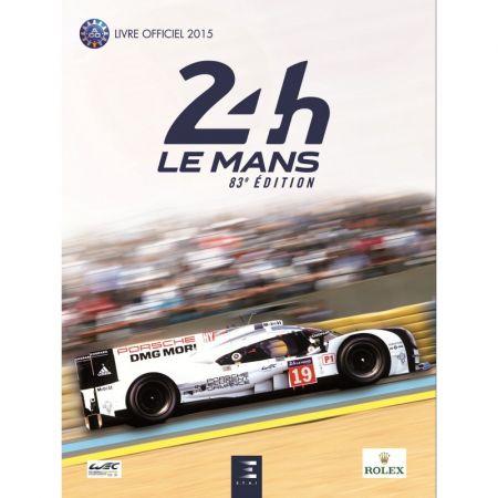 24 H Le Mans, livre officiel 2015 - Livre