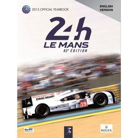 24H le Mans 2015 Year Book- Livre Anglais