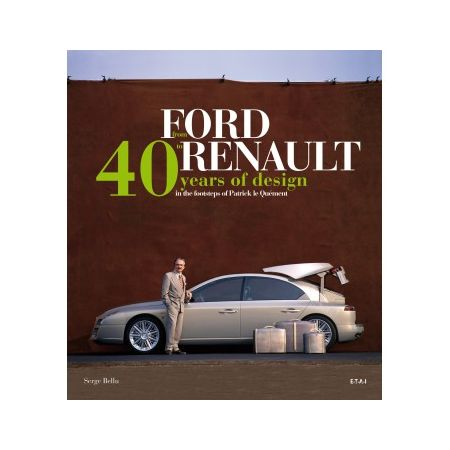 FROM FORD TO RENAULT, 40 YEARS OF DESIGN - Livre Anglais