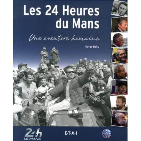 24 Heures du Mans, une aventure humaine - Livre