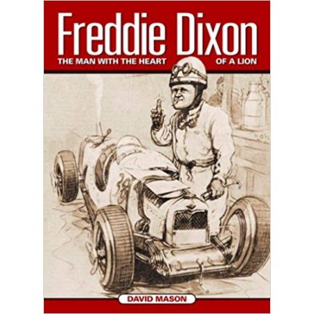 Freddie Dixon: The man with the heart of a lion - Livre Anglais