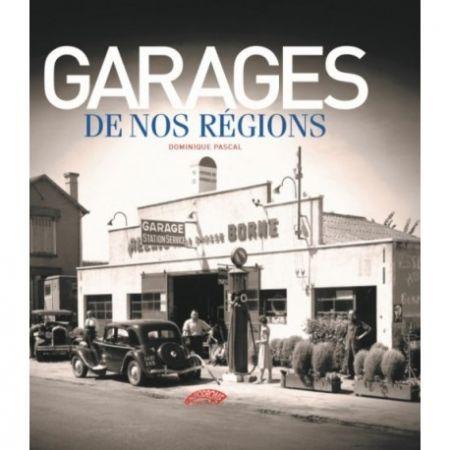 GARAGES DE NOS REGIONS - Livre