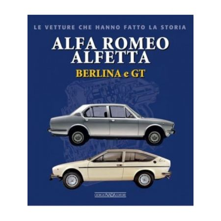 ALFA ROMEO ALFETTA BERLINA E GT - Livre Italien