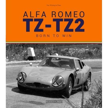 Alfa Romeo TZ-TZ2 - Born to win - Livre Anglais