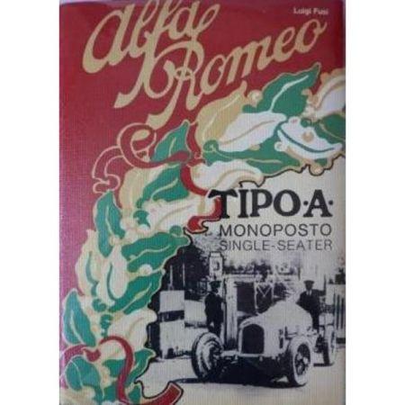 ALFA ROMEO TIPO A MONOPOSTO 1931 - Livre Italien