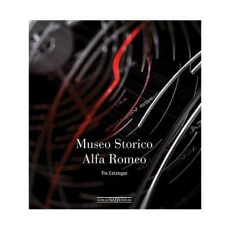 ALFA ROMEO - MUSEO STORICO THE CATALOGUE - Livre Anglais