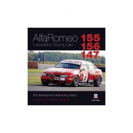 ALFA ROMEO 155-156-147 - COMPETITION TOURING CARS - Livre Anglais