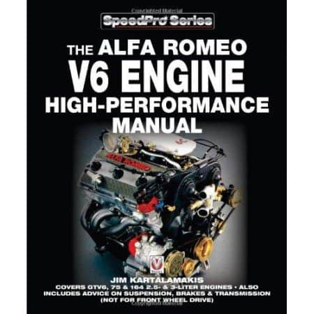 ALFA ROMEO V6 Engine High-Performance Manual - Livre Anglais