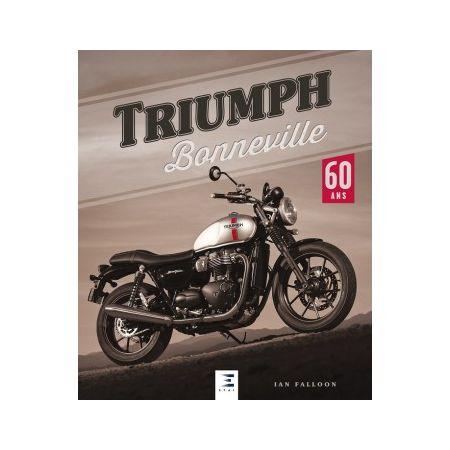 Triumph Bonneville 60 ans -  Livre