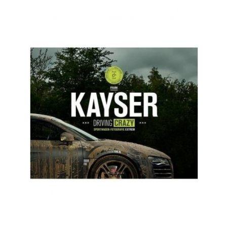 KAYSER - DRIVING CRAZY - Livre Anglais