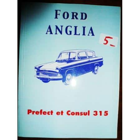 Anglia - Prefect- Consul - Manuel FORD