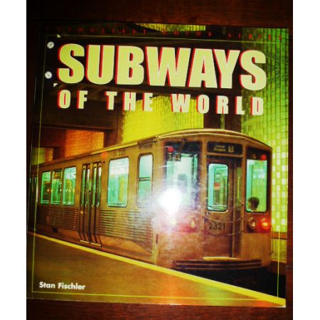 Subways of the World - Livre Anglais