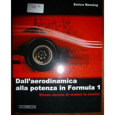 Dall'aerodinamica alla potenza in Formula 1 - Livre Italien