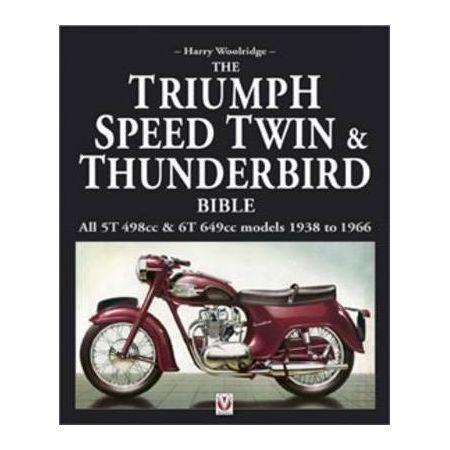 TRIUMPH Speed Twin and Thunderbird Bible - Livre Anglais